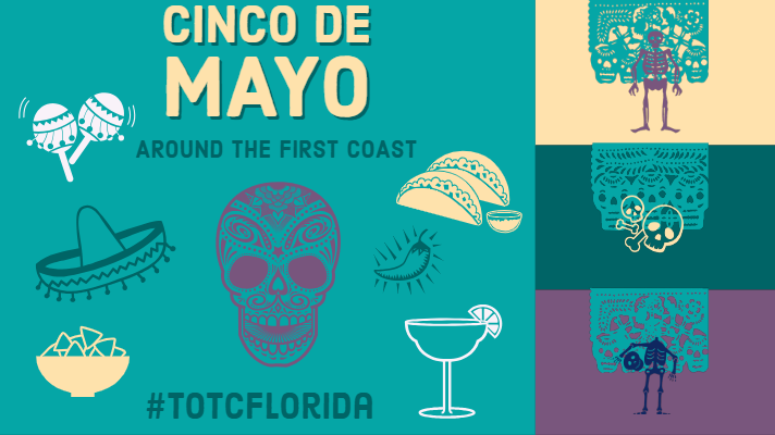 Cinco de Mayo Around the First Coast: A Food Guide