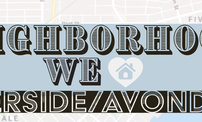 Neighborhoods We Love: Riverside/Avondale